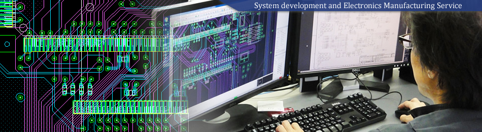 System development and Electronics Manufacturing Service